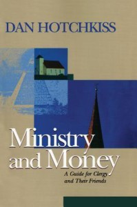 Hotchkiss Ministry and Money